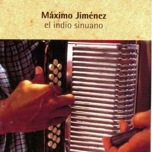 El Indio Sinuano - CD Audio di Maximo Jimenez