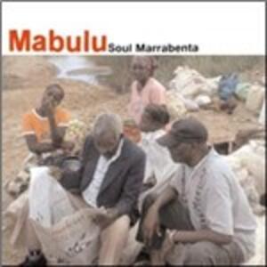 Soul Marrabenta - CD Audio di Mabulu