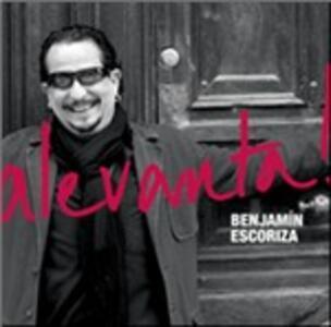 Alevanta! - CD Audio di Benjamin Escoriza