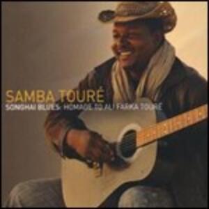 Songhai Blues: Homage to Ali Farka Touré - CD Audio di Samba Touré