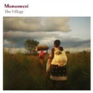 The Village - CD Audio di Monoswezi