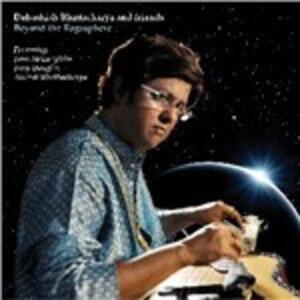 Beyond the Ragasphere - CD Audio di Debashish Bhattacharya