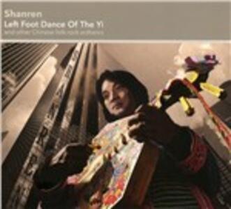 Left Foot Dance of the Yi - CD Audio di Shanren