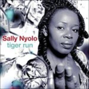 Tiger Run - CD Audio di Sally Nyolo