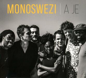 A Je - CD Audio di Monoswezi