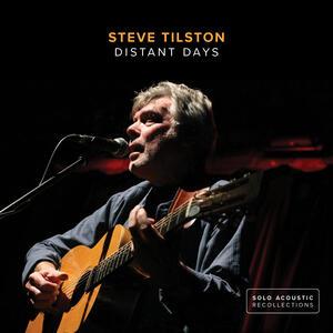 Distant Days - CD Audio di Steve Tilston