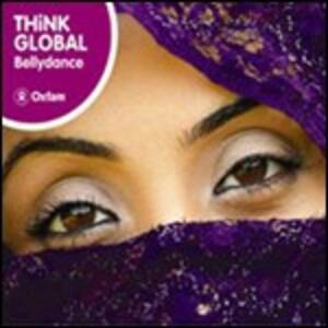 The Rough Guide to Think Global: Bellydance - CD Audio