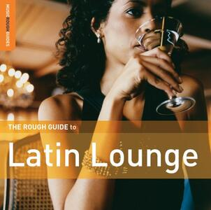 Rough Guide to Latin Lounge - CD Audio