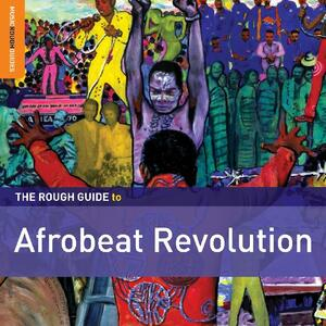 The Rough Guide to Afrobeat Revolution - CD Audio