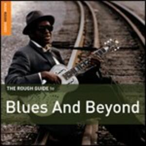 The Rough Guide to Blues & Beyond - CD Audio