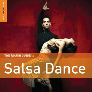 The Rough Guide to Salsa Dance - CD Audio