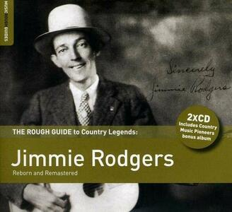 The Rough Guide to Jimmie Rodgers - CD Audio di Jimmie Rodgers