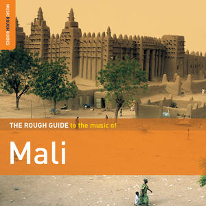 The Rough Guide to the Music of Mali - CD Audio