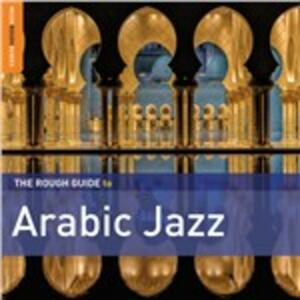 The Rough Guide to Arabic Jazz - CD Audio