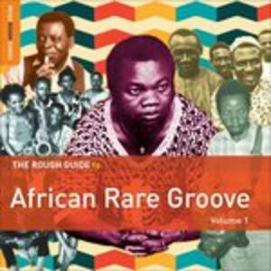 The Rough Guide to African Rare Groove vol.1 - CD Audio