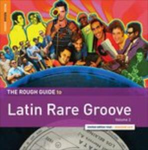 The Rough Guide to Latin Rare Groove vol.2 - CD Audio