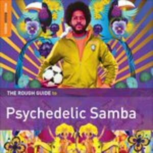 The Rough Guide to Psychedelic Samba - CD Audio