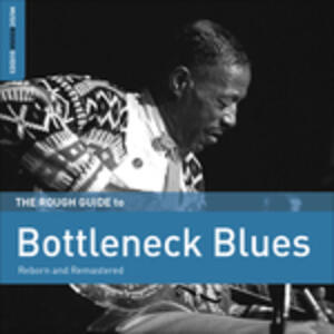 The Rough Guide to Bottleneck Blues - CD Audio
