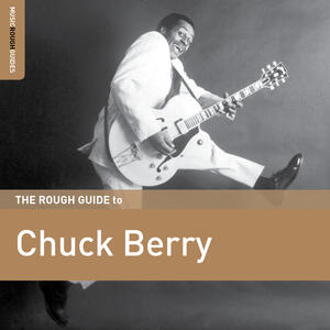 The Rough Guide to Chuck Berry - CD Audio di Chuck Berry