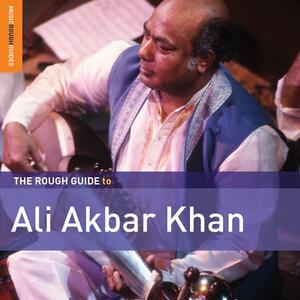 The Rough Guide to Ali Akbar Khan - CD Audio di Ali Akbar Khan