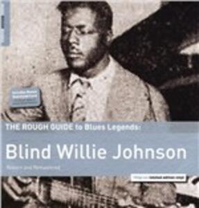 The Rough Guide to Blues Legends - Vinile LP di Blind Willie Johnson