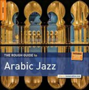 The Rough Guide to Arabic Jazz - Vinile LP