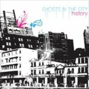 Ghosts in the City - CD Audio di History