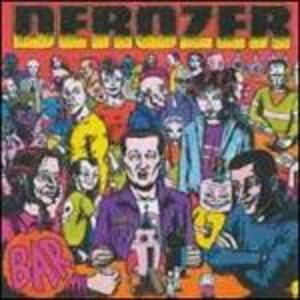 Bar - CD Audio di Derozer