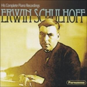 His Complete Piano.. - CD Audio di Erwin Schulhoff