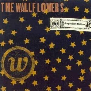 Bringing Down the Horse - CD Audio di Wallflowers