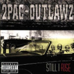 Still I Rise - CD Audio di 2Pac,Outlawz