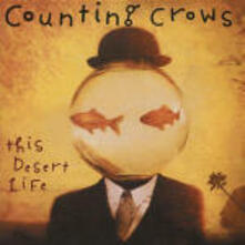 This Desert Life - CD Audio di Counting Crows