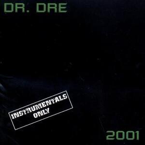 Dr. Dre 2001-Instrumental - CD Audio di Dr. Dre