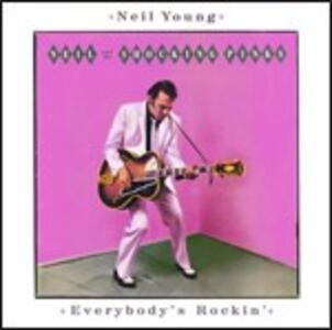 Everybody's Rockin' - CD Audio di Neil Young