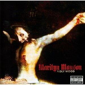 Holy Wood - CD Audio di Marilyn Manson