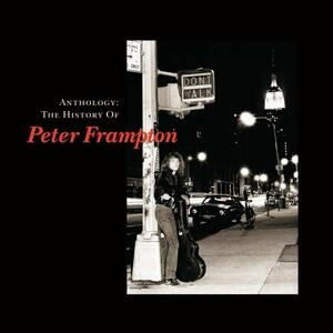 Anthology. The History - CD Audio di Peter Frampton