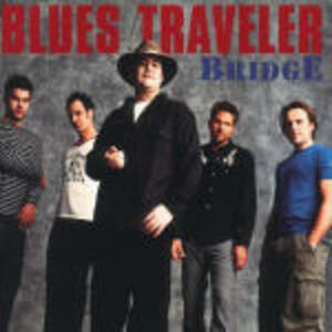 Bridge - CD Audio di Blues Traveler
