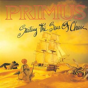 Sailing the Seas of Cheese - CD Audio di Primus