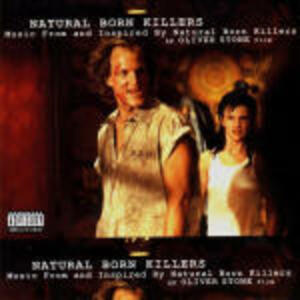 Natural Born Killers (Colonna Sonora) - CD Audio