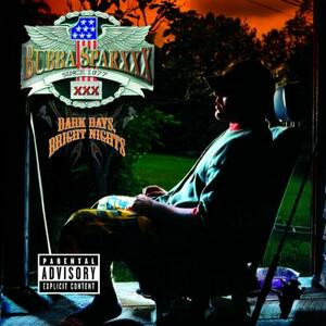 Dark Days, Bright Nights - CD Audio di Bubba Sparxxx