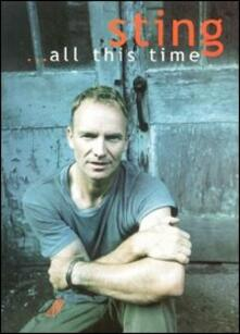 Sting. All This Time - DVD