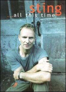 Sting. All This Time (DVD) - DVD di Sting