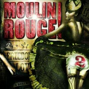 Moulin Rouge 2 (Colonna Sonora) - CD Audio