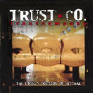 The Lonely Position of Neutral - CD Audio di Trust Company