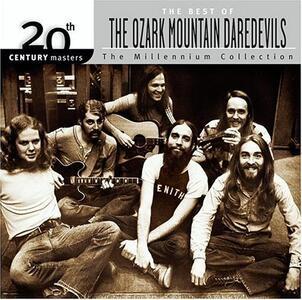 20th Century Masters - CD Audio di Ozark Mountain Daredevils