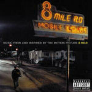 8 Mile (Colonna Sonora) - CD Audio di Eminem