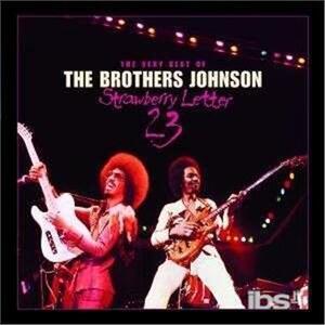 Strawberry Letter - CD Audio di Brothers Johnson