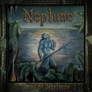 Land of Northern - CD Audio di Neptune
