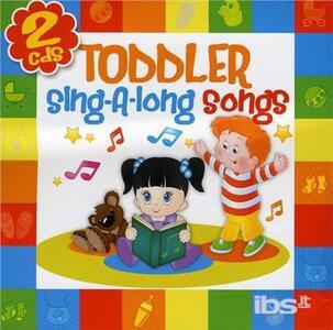Toddler Sing-A-Long Songs - CD Audio