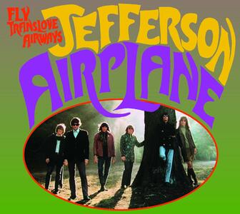 Fly Translove Airways 1965-1970 Broadcasts - CD Audio di Jefferson Airplane